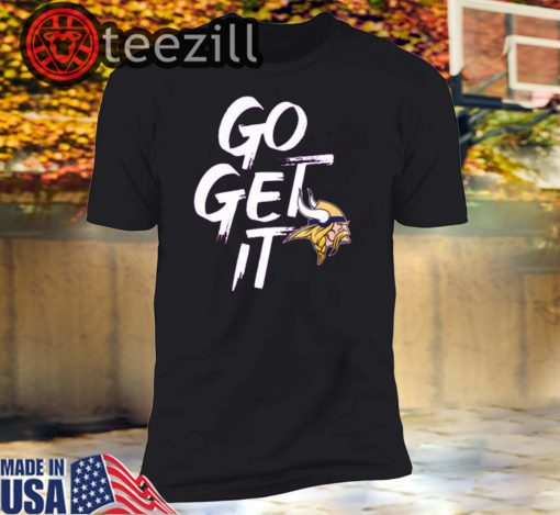 Go Get It Playoff Shirt