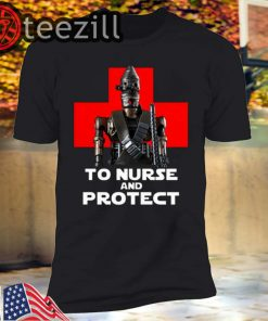 IG-11 to nurse and protect Star Wars T shirt