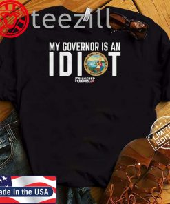 My Governor Is An Idiot The Great Seal Of The State Of California TShirt