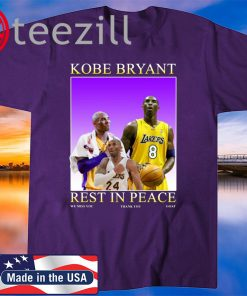 Rip Kobe Bryant rest in peace we miss you thank you goat t-shirt