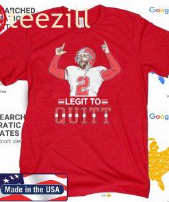 2 Legit To Colquitt Shirt