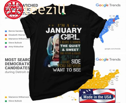 Harley Quinn I'm A January Girl I Have 3 Sides The Quiet Sweet Tshirt