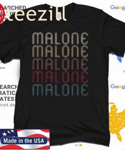 Malone Retro Vintage Style Name 2020 Shirt