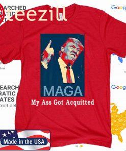 My Ass Got Acquitted Donald Trump Shirt Trump Political 2020 Tshirt