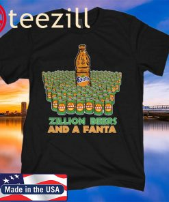 ZILLION BEERS AND A FANTA LOGO SHIRT