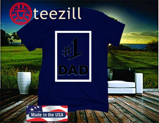 #1 DAD 2020 - FATHER DAY 2020 SHIRT