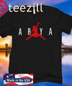 Arya Jordan Shirt Arya Jumpman Air Not-Today T-Shirt