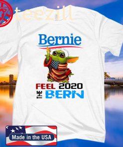 Baby Yoda for Bernie Feel The Bern 2020 Shirt
