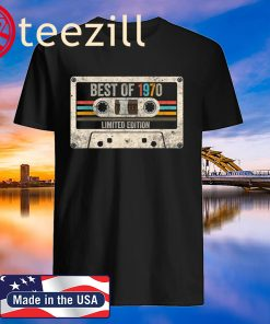Best Of 1970 Limited Edition Vintage Cassette 50th Birthday Shirt