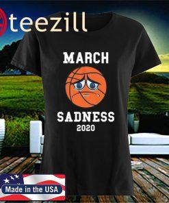 March Sadness 2020 Unisex Shirts