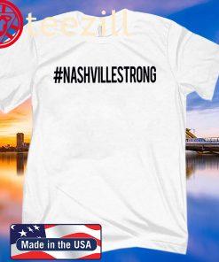 Nashville Strong Shirt #NashvilleStrong