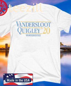 VANDERSLOOT QUIGLEY VANDERQUIGS 2020 SHIRT