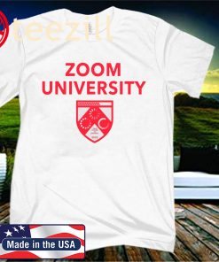 Zoom University 2020 Shirt Limited Edition