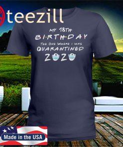 18th birthday quarantined 2020 Unisex Shirt