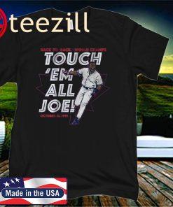 Back To Back World Champs, Joe Carter Touch Em All Shirt