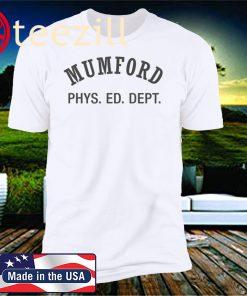 Mumford Phys. Ed. Dept. Shirt