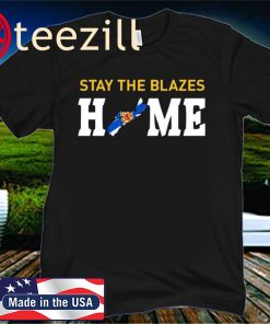 #STAYTHEBLAZESHOME NOVA SCOTIA T-SHIRT
