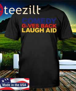 United States Comedy Gives Back Laugh Aidv Shirt