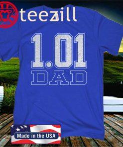 1.01 Dad 2020 T-Shirt
