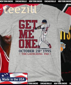 Get Me One October 28th 1995 The Launching Pad T-Shirt