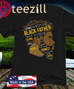 Strong Black Father Hard Working Official T-Shirt