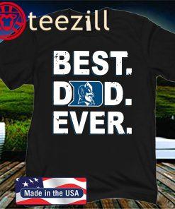 Duke Blue Devils Best Dad Ever Official T-Shirt