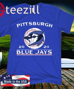 2020 PITTSBURGH BLUE JAYS SHIRT
