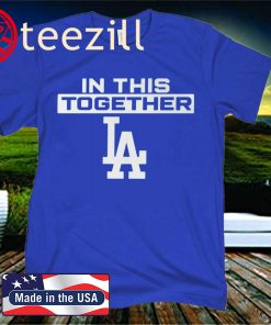 LA Dodgers In This Together Official T-Shirt