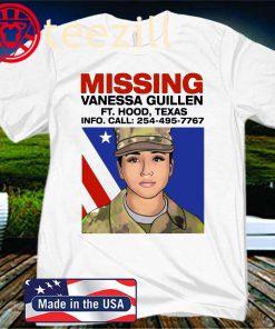 Missing Vanessa Guillen Fort Hood Texas 2020 Shirt