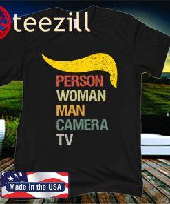 Person Woman Man Camera TV Cognitive Test Shirt Trump Words T-Shirt