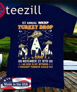 1st annual wkrp turkey drop november 22 1978 as god is my witness tee