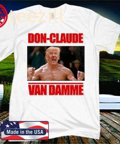 Don-Claude Van Damme Shirt
