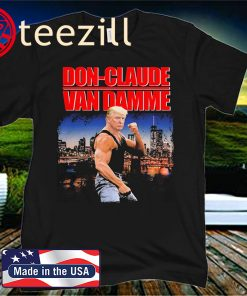 Donald Trump Don Claude Van Damme Tshirt