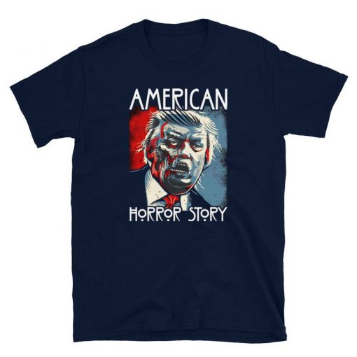 Funny Sarcastic Humor American Horror Story Halloween Zombie Trump 2020 Election Day Short-Sleeve Unisex T-Shirt