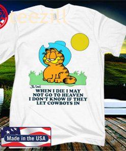 Garfield When I Die I May Not Go To Heaven Premium Shirt