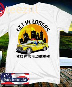 Halloween Taxi get in losers we're saving Halloweentown 2020 Shirt
