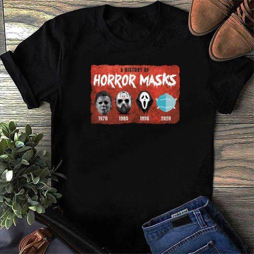 History Of Horror Masks Jason 1976 Friday 1980 Ghost 1996 And Masks 2020 Premium Tshirt