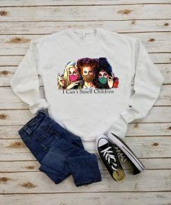 I Can't Smell Children Sweatshirt - Hocus Pocus, Halloween Shirt, Sanderson Sisters, Quarantine Shirt, Survived 2020, Gift for her