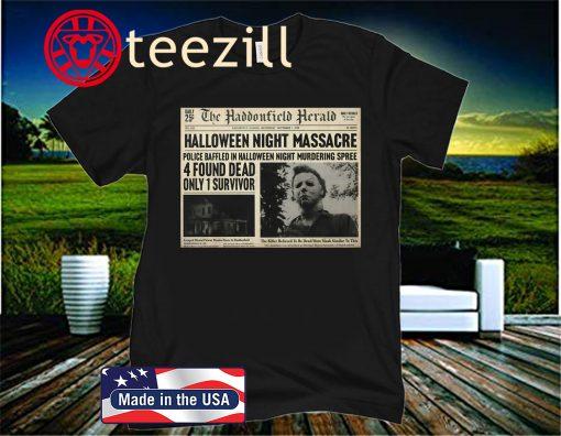 Michael Myers Haddonfield Herald Sign - Halloween 2020 Shirt
