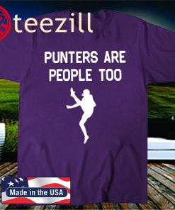 PUNTERS ARE PEOPLE TOO 2020 SHIRT