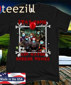 2020 Halloween Stay Home And Watch Horror Movies Shirt
