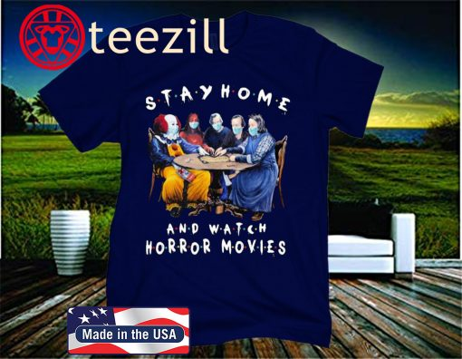 Halloween Stay Home And Watch Horror Movies Mask Unisex Shirt