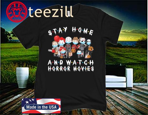 Halloween horror characters mask stay home and watch horror friend movies shirt