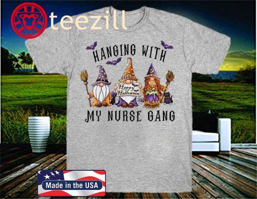 Hanging With My Nurse Gang Garden Gnomies Halloween Nurse 2020 T-shirt