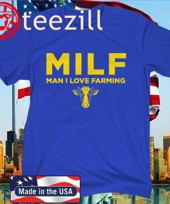MILF Man I Love Farming Blue T-Shirt