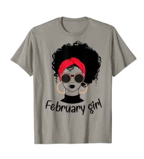 February Birthday Queens are Born on February Black Woman Face T-Shirt