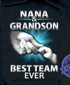 Nana grandson best team ever unisex shirt