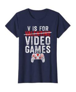 V is for Video Games Valentines Day Gamer Shirt Men Boys Gift Kids