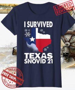I Survived Texas Snow Snovid 21 T-Shirt