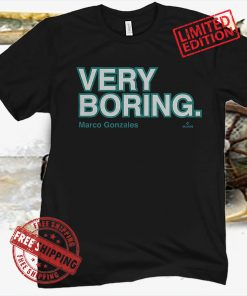 Marco Gonzales Very Boring Official Seattle Shirt